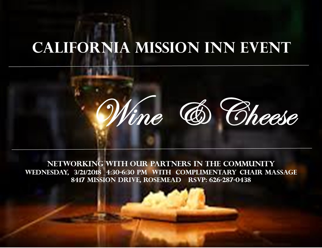 California Mission Inn Wine and Cheese Event @ California Mission Inn | Rosemead | California | United States